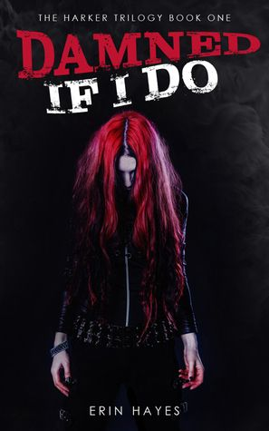 Review: Damned if I Do by Erin Hayes | Lola's Reviews
