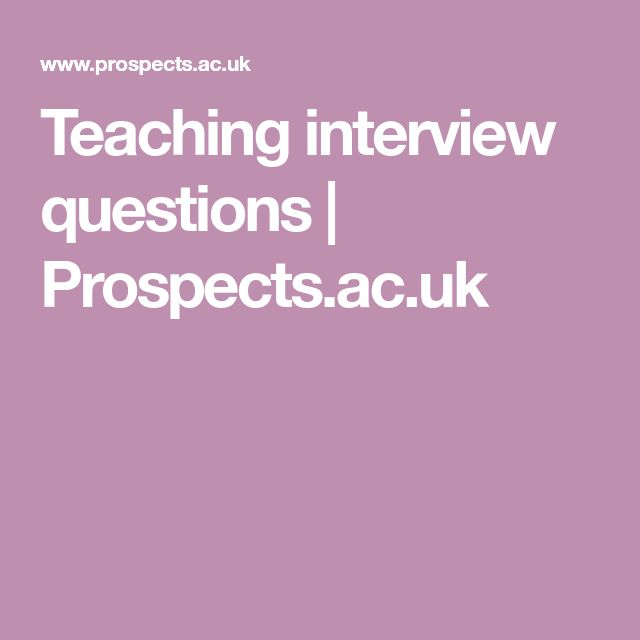 Teaching interview questions | Prospects.ac.uk