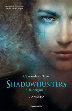 http://www.ilariapasqua.net/apps/blog/show/34095162-shadowhunters-le-origini-l-angelo-c-clare-2010