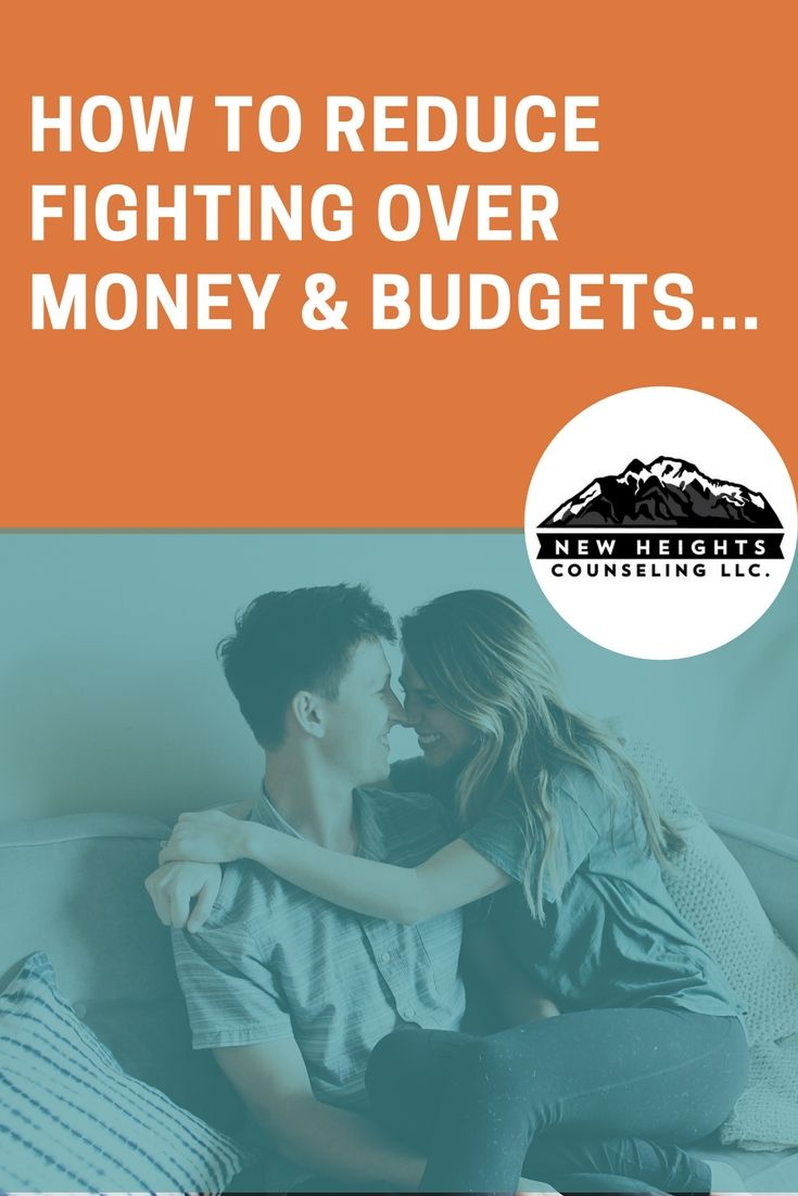 How To Reduce Fighting Over Money Budgets Budgeting Money