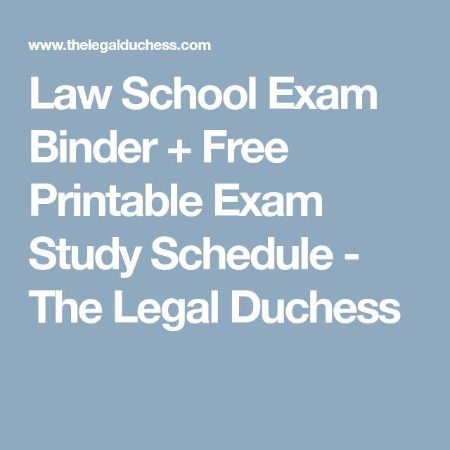 Law School Exam Binder + Free Printable Exam Study Schedule - The Legal Duchess