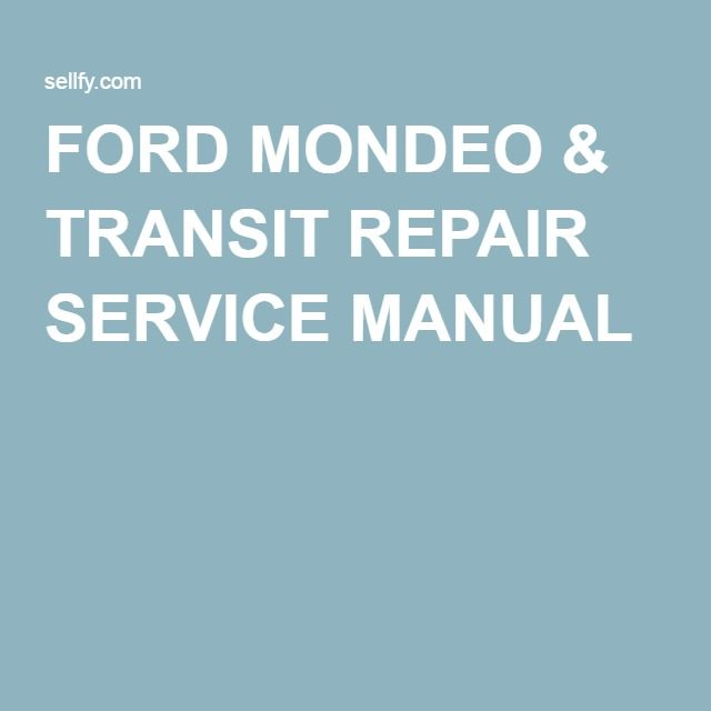 47 best ford repair service manual images on pinterest atelier ford mondeo transit repair service manual fandeluxe Image collections