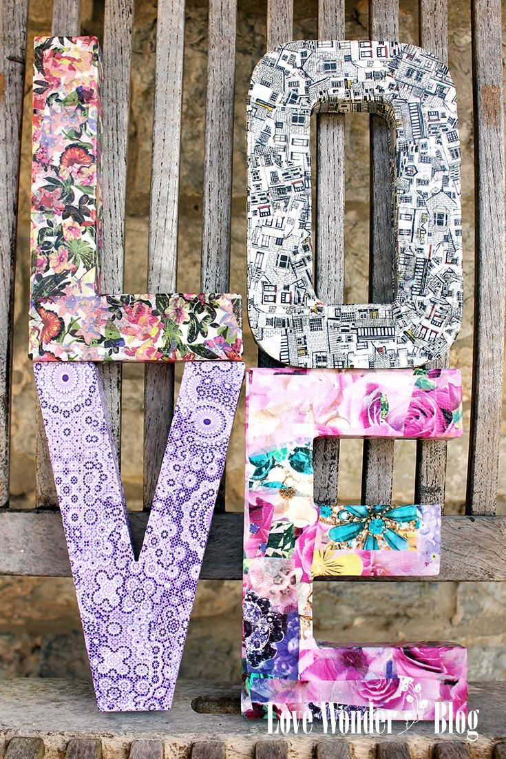 Try these gorgeous letters in crafty decoupage paper- quick easy tutorial on LoveWonderblog.com