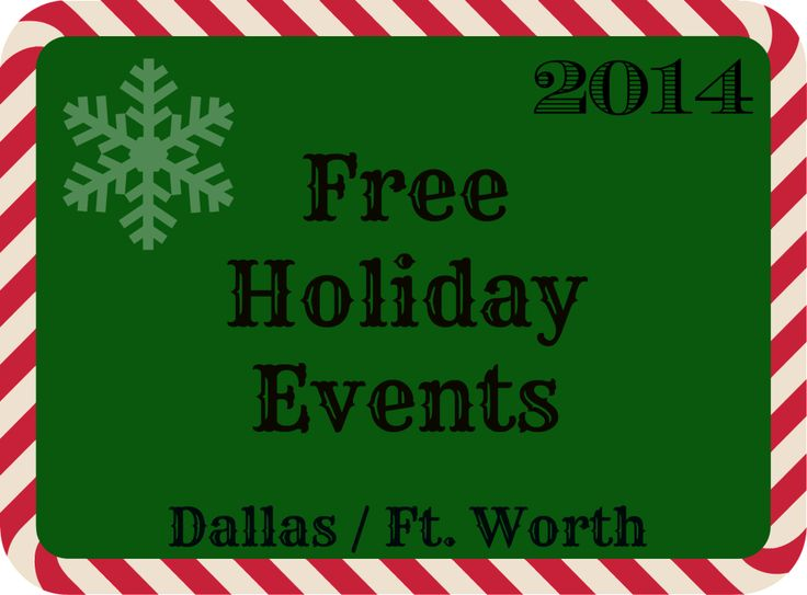 Free Holiday Events in Dallas / Fort Worth #FreeFamilyEvents #HolidayDFW