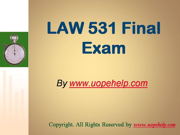 Confused and depressed about which tutorials to choose? Here is the tip. Try us and we guarantee that you will not have to look any further. We provide various homework help that you will find easy to understand. UopeHelp.com also provide LAW 531 Final Exam Latest UOP Tutorials, Entire course questions with answers and law, finance, economics and accounting homework help, discussion questions, Homework Assignment etc. Join us to be straight 'A' student.