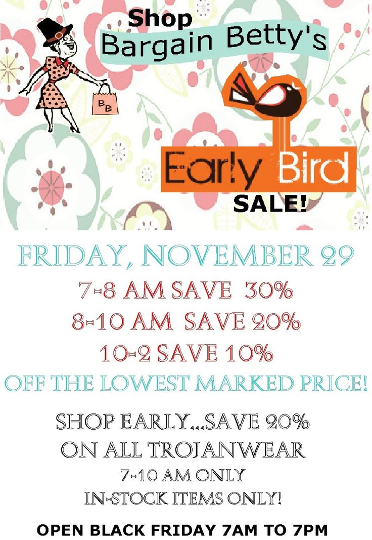 Early Bird Sale!  Great deals on Black Friday