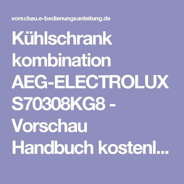 Kühlschrank kombination AEG-ELECTROLUX S70308KG8 - Vorschau Handbuch kostenlos   Seite: 11