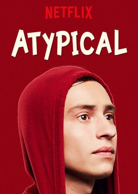 "Check out ""Atypical"" on Netflix"