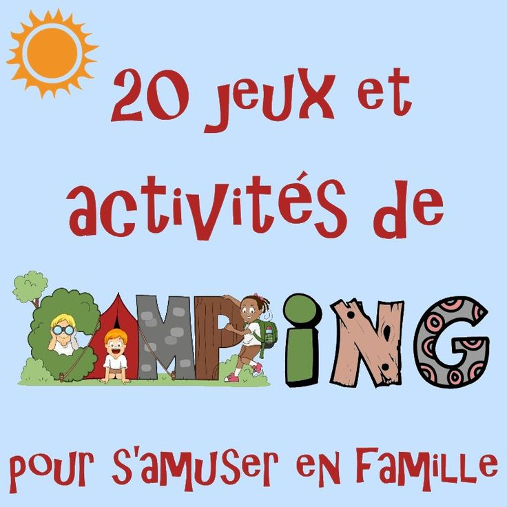 20 jeux et activités de camping
