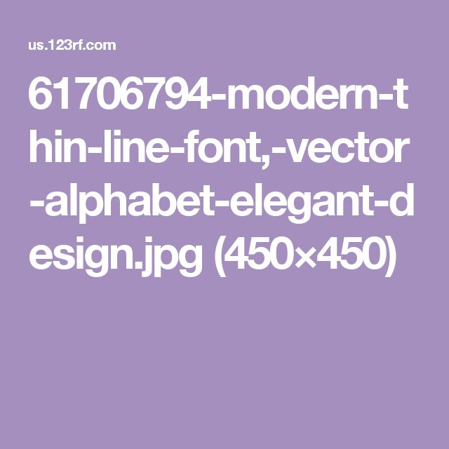 61706794-modern-thin-line-font,-vector-alphabet-elegant-design.jpg (450×450)