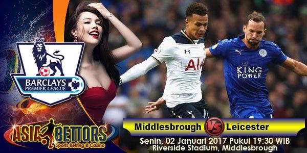 Prediksi Middlesbrough vs Leicester, Preview Middlesbrough vs Leicester City, Middlesbrough vs Leicester City akan bertemu di partai lanjutan Liga Primer Inggris yang rencananya akan digelar pada hari Senin, 02 Januari 2017 Pukul 19:30 WIB dan disiarkan secara live dari Riverside Stadium, Middlesbrough.