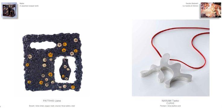 dialoghi .... Liana Pattihis brooch -- Taeko Narumi - 'curve' pendant