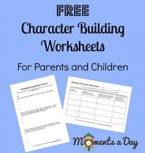 Map out practical ways to address challenges in your home through developing positive character traits