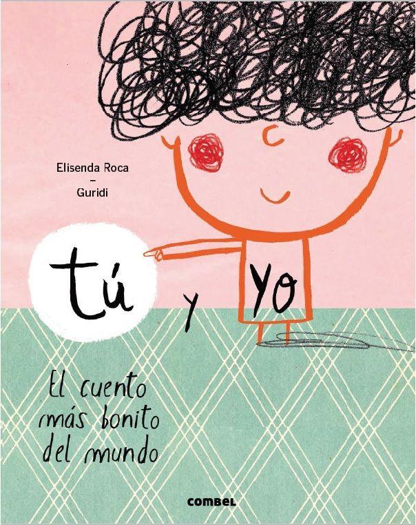 libro tú y yo el cuento más bonito del mundo - Buscar con Google