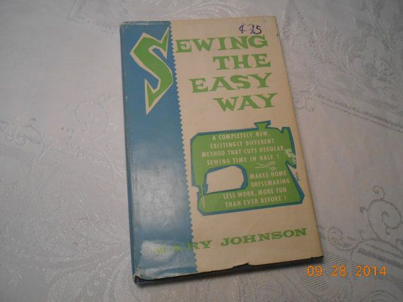 SEWING the EASY WAY by Mary Johnson by JewellCreativeDesign