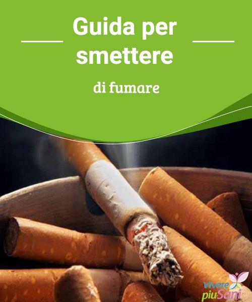 Guida per smettere di fumare Come smettere di fumare.