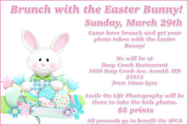 EASTER BUNNY time is here! Our friends at Smile On Life Photography will be at Deep Creek Restaurant this Sunday (10am-2pm) for pics with the Easter Bunny! Proceeds benefit the SPCA of Anne Arundel County. Make sure to bring the kids!