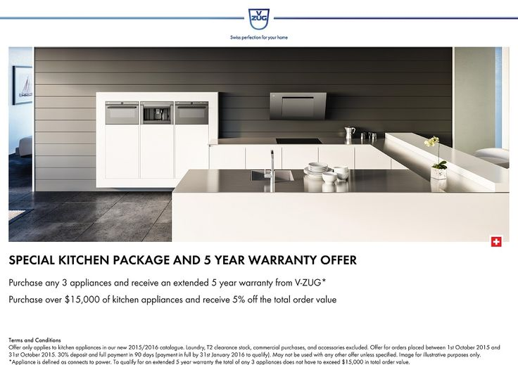 SAVE on all our NEW 2015/16 V-ZUG Kitchen Appliances*  Purchase 3 Appliances and receive a 5 year extended warranty from V-ZUG*  Purchase over $15,000 of Kitchen Appliances and SAVE 5%*