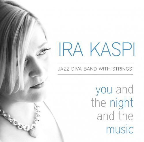 Ira Kaspi - You And The Night And The Music - 320kbps