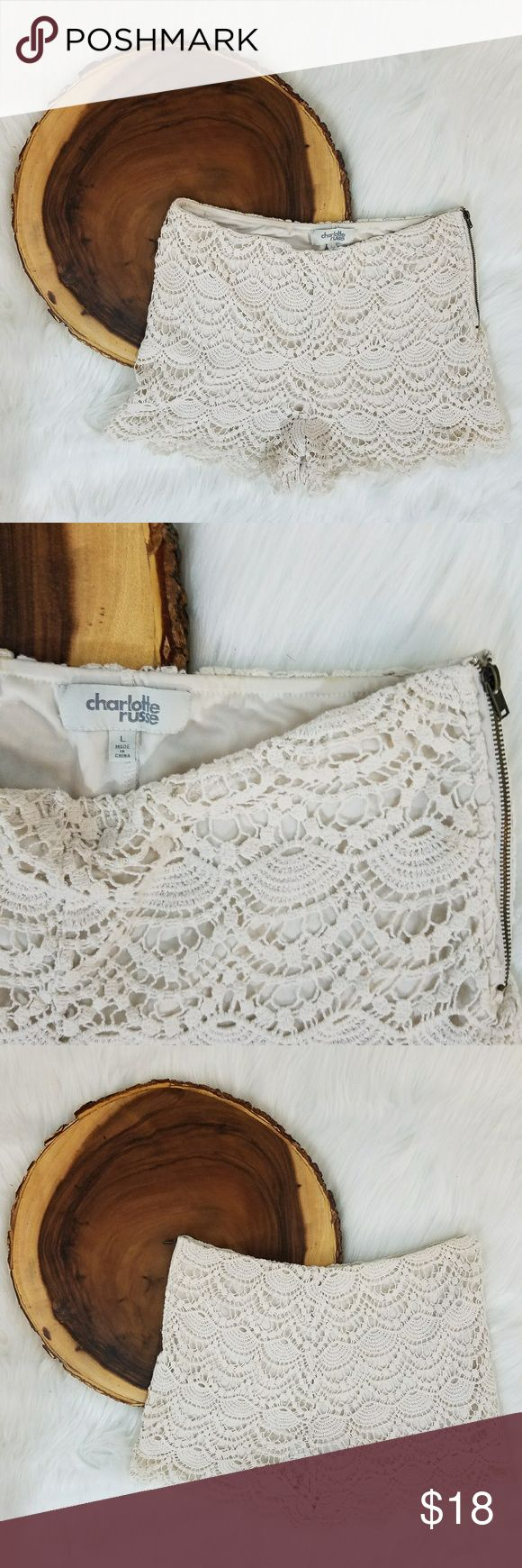 Charlotte Russe Cream Color Lace Shorts So cute for spring! Lacey short with a side zipper Size- Large Previously loved! Good condition! Charlotte Russe Shorts