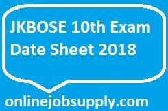 JKBOSE 10th Exam Date Sheet 2018, JK Bose 10th time table (Regular & Private), JKBOSE 10th Time Table , Jammu & Kashmir Board 10th Date Sheet PDF