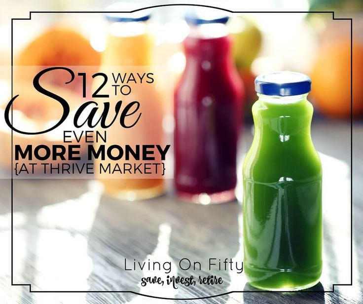 12 Crazy Ways To Save even MORE Money at Thrive Market :http://www.retiredby40blog.com/2016/04/04/save-more-money-at-thrive-market/