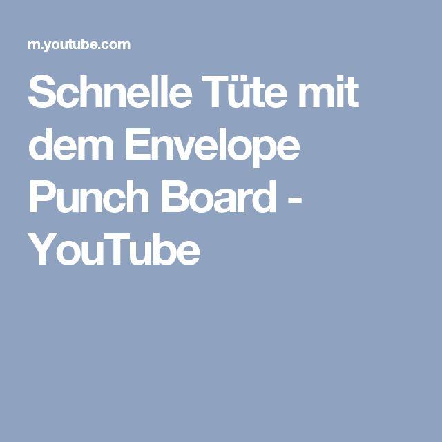 Schnelle Tüte mit dem Envelope Punch Board - YouTube