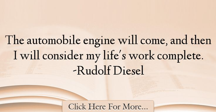 Rudolf Diesel Quotes About Car - 8316
