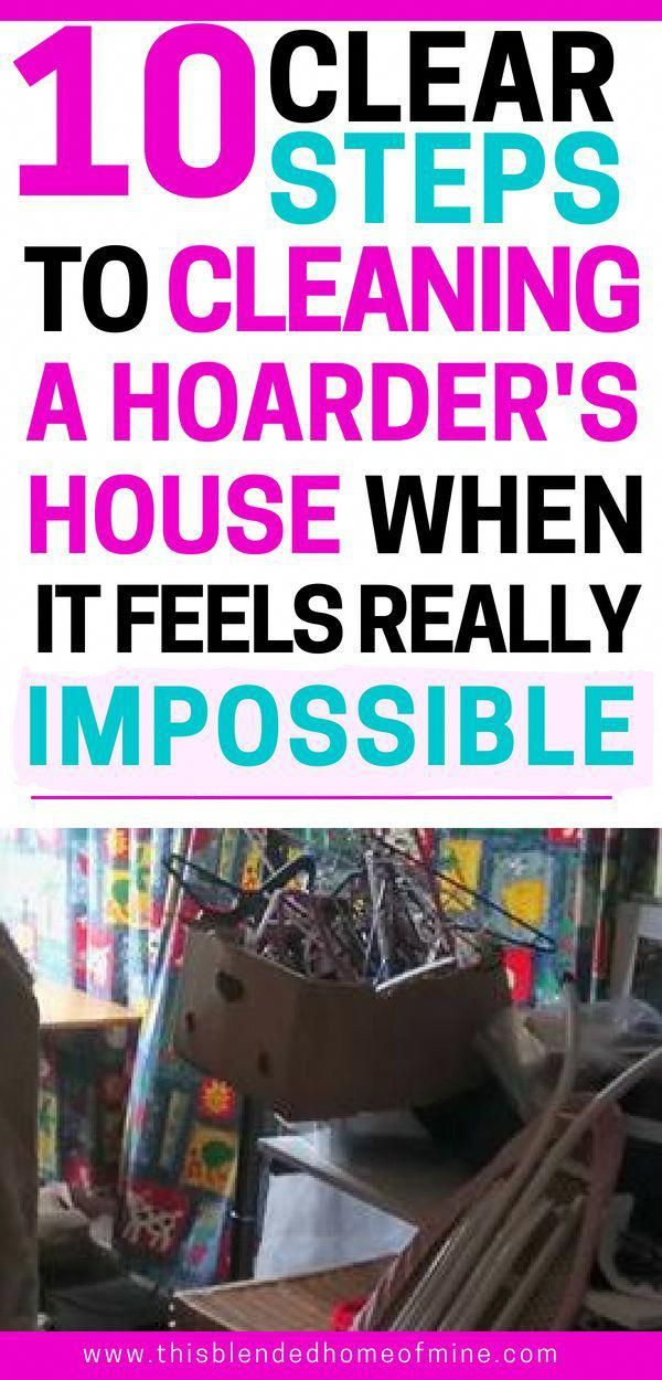 How to Clean A Hoarder's House When It Feels Impossible –