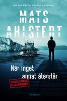 När inget annat återstår - Mats Ahlstedt