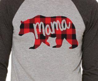 Mama Bear Shirt Buffalo Plaid Lumber Jack by CrookedArrowDesign