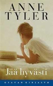 Anne Tyler: Jää hyvästi