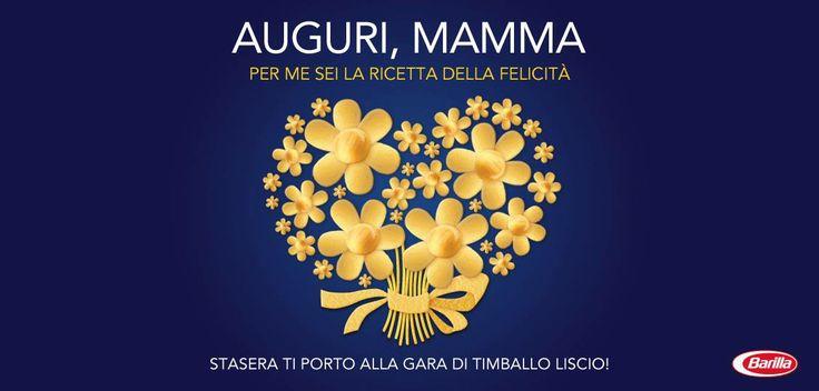 Buona Festa della Mamma da Barilla!