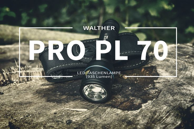 Walther PRO PL 70 - LED-Taschenlampe mit 935 Lumen mit Multi Battery System (MBS)  #shootclub #taschenlampe #flashlight #outdoor