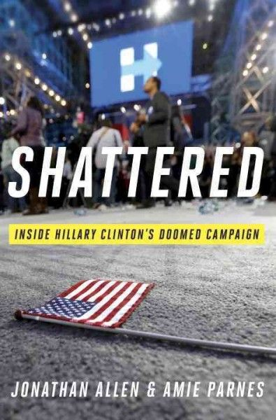 A dramatic analysis of the bitter 2016 election, told from the viewpoints of Hilary Clinton campaign insiders, reconstructs key decisions and missed opportunities that are being cited as the cause of the election upset.