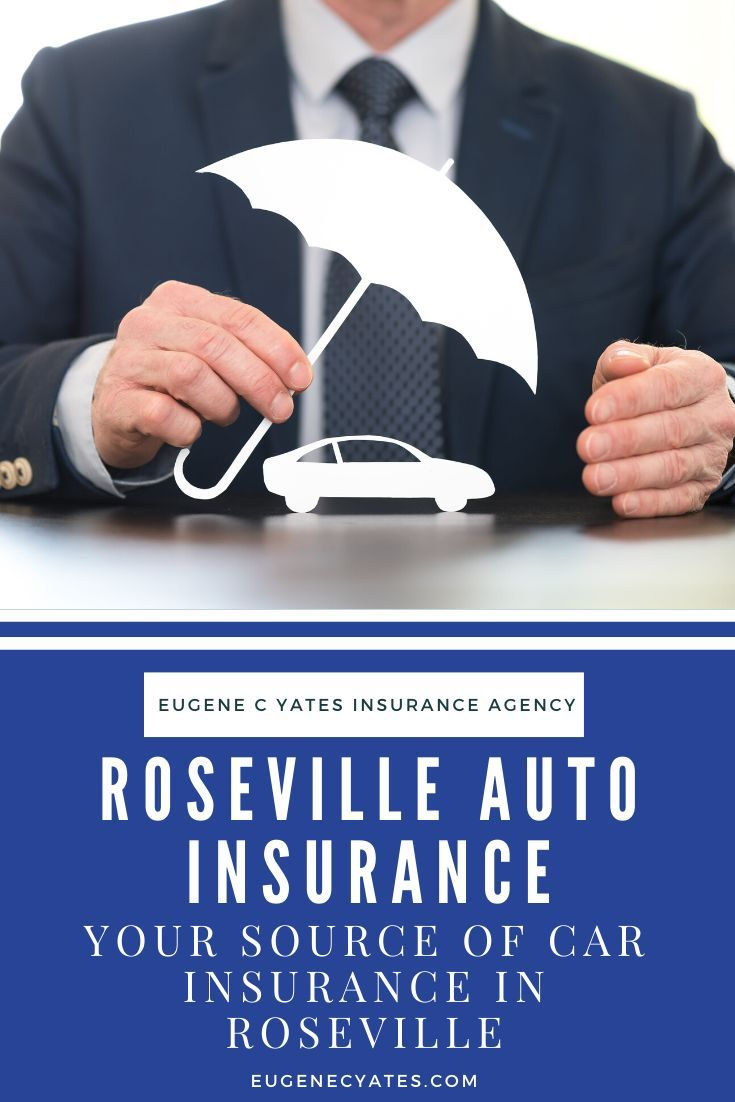 Roseville Auto Insurance Local Auto Insurance Broker Your