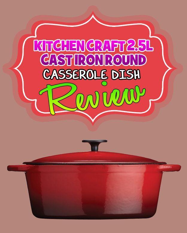 Kitchen Craft Cast Iron Round Casserole Dish Review