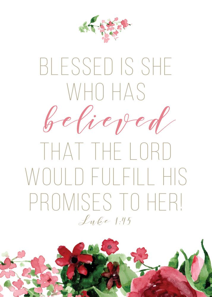 Blessed is she who has believed that the Lord would fulfill his promises to her! Luke 1:45  God reminds me so often that all He's asking me to do is trust and believe. Let this bible verse prints be your reminder when you trust and believe, God can use you.  -Floral Theme -Different size options available -Frame not included -Instant download high resolution option #blessedisshewhohasbelieved #luke145