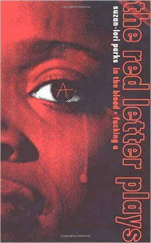 The Red Letter Plays: Suzan-Lori Parks: 9781559361958: Amazon.com: Books