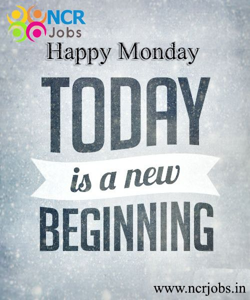 Have gentleness in your eyes, loving kindness in your smile, Wish you a #Happy_Monday!!!  www.ncrjobs.in
