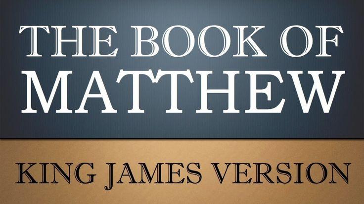 Gospel According to Matthew - Chapter 6 - KJV Audio Bible