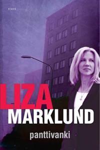 http://www.adlibris.com/fi/product.aspx?isbn=9511259113 | Nimeke: Panttivanki - Tekijä: Liza Marklund - ISBN: 9511259113 - Hinta: 24,40 €
