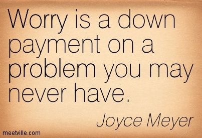 Joyce Meyer Quotes For Women | Joyce Meyer Quotes Joyce meyer : worry is a down