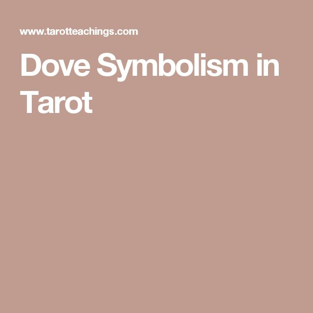 Dove Symbolism in Tarot
