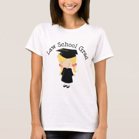 Law School Graduate Gift For Her T-Shirt - click/tap to personalize and buy