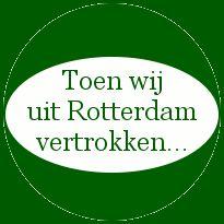 Toen wij uit Rotterdam vertrokken