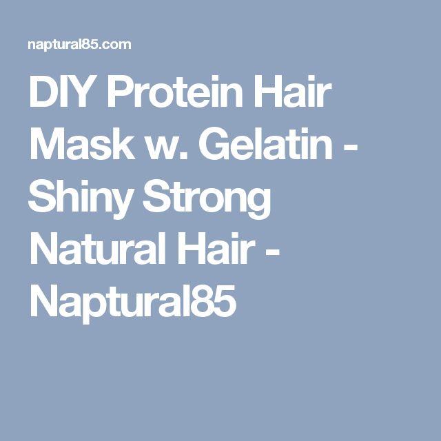 DIY Protein Hair Mask w. Gelatin - Shiny Strong Natural Hair - Naptural85