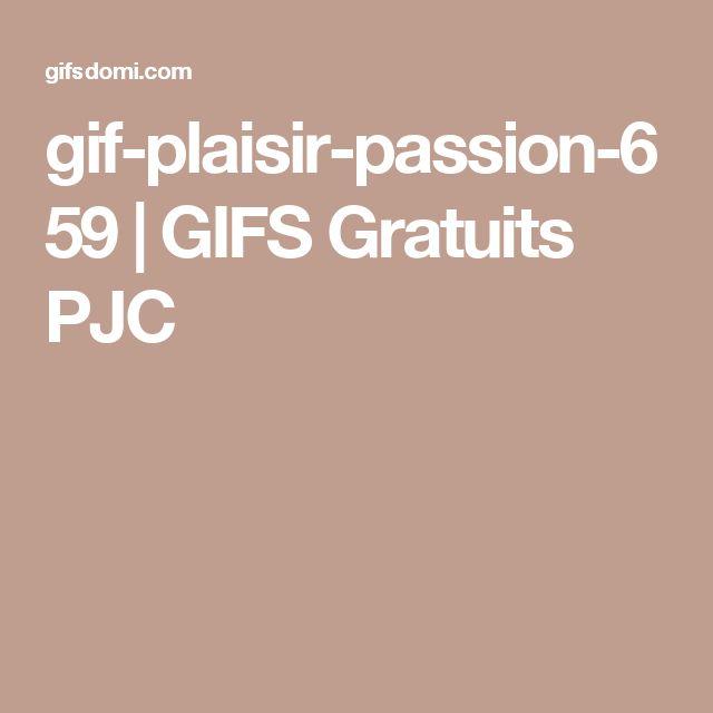 gif-plaisir-passion-659 | GIFS Gratuits PJC