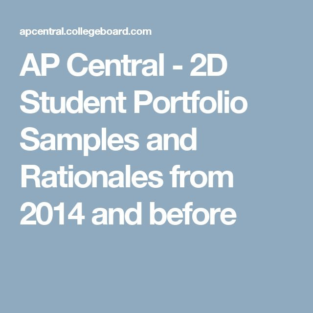 AP Central - 2D Student Portfolio Samples and Rationales from 2014 and before