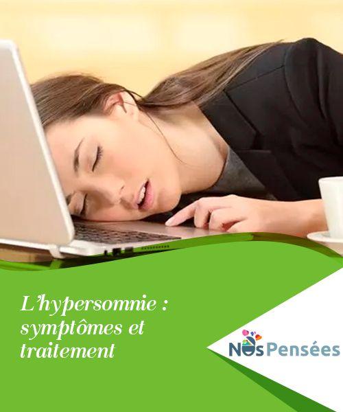 L'hypersomnie : symptômes et traitement | Santé, Médical | Sommeil ...